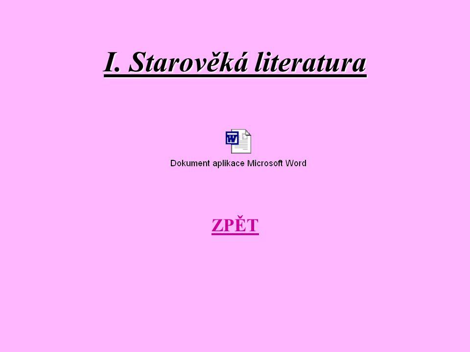 I. Starověká literatura ZPĚT