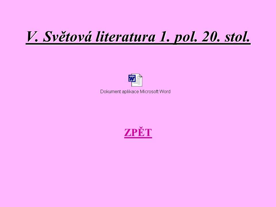 V. Světová literatura 1. pol. 20. stol. ZPĚT