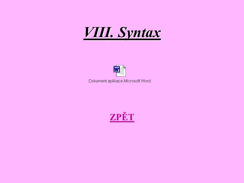 VIII. Syntax ZPĚT