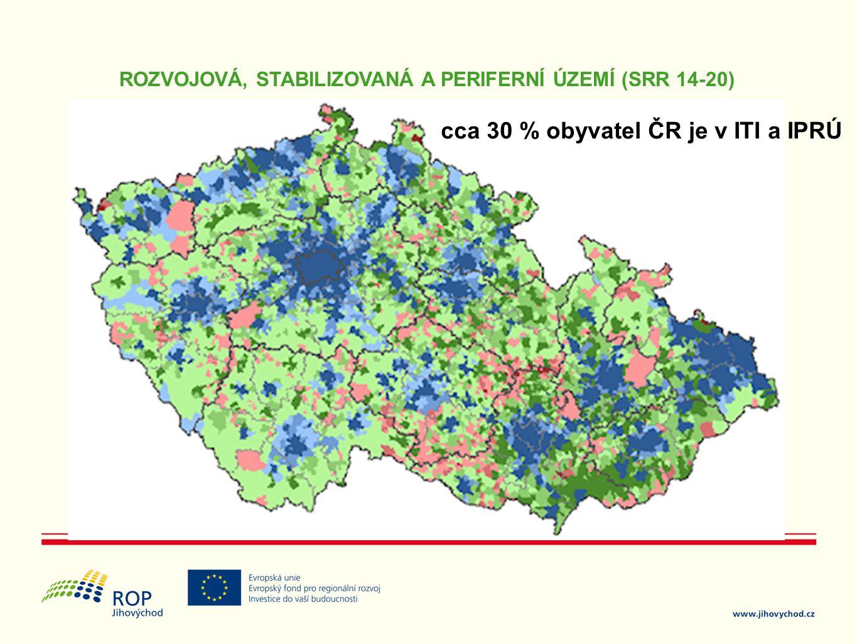 ROZVOJOVÁ, STABILIZOVANÁ A PERIFERNÍ ÚZEMÍ (SRR 14-20) cca 30 % obyvatel ČR je v ITI a IPRÚ