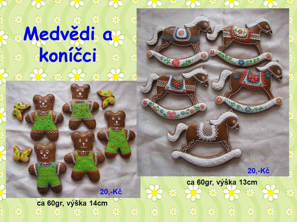 Medvědi a koníčci ca 60gr, výška 13cm ca 60gr, výška 14cm 20,-Kč