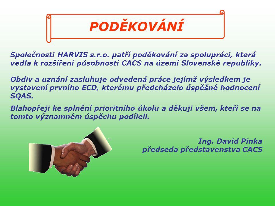PODĚKOVÁNÍ Společnosti HARVIS s.r.o.