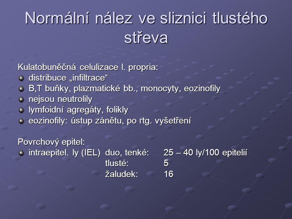 """Normální nález ve sliznici tlustého střeva Kulatobuněčná celulizace l. propria: distribuce """"infiltrace"""" B,T buňky, plazmatické bb., monocyty, eozinofi"""