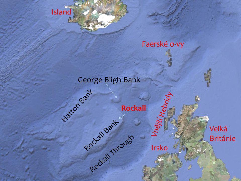 Faerské o-vy Vnější Hebridy Irsko Hatton Bank Rockall Rockall Bank Rockall Through George Bligh Bank Island Velká Británie