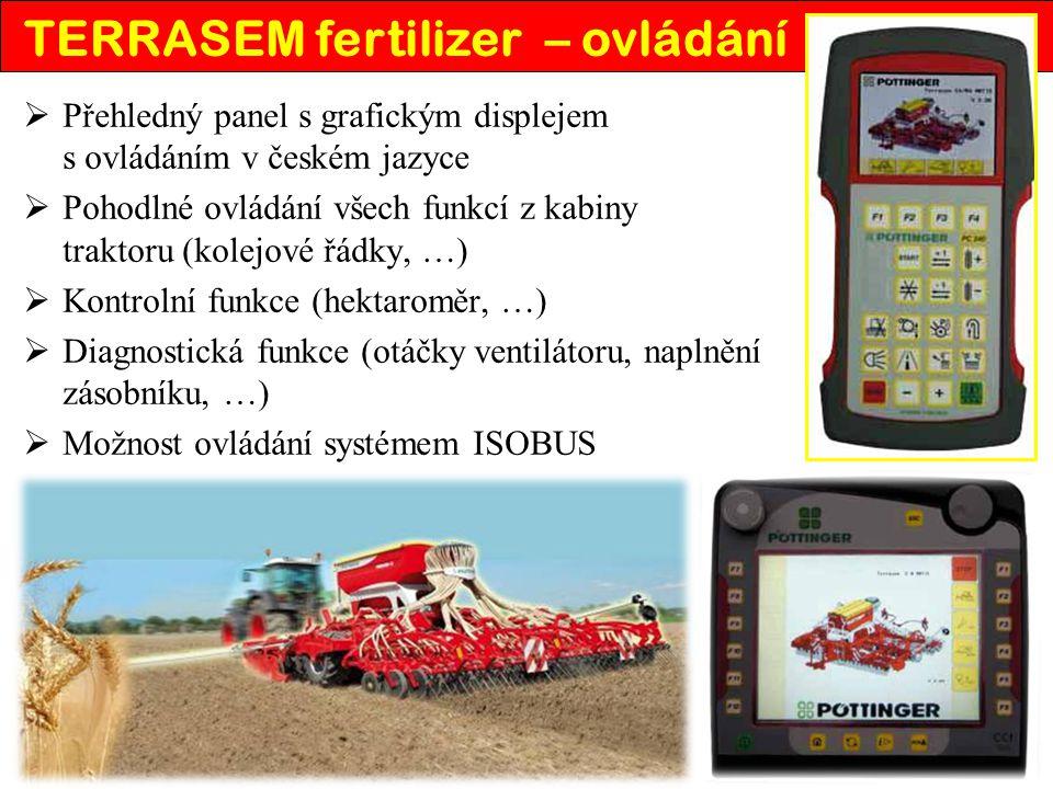  Přehledný panel s grafickým displejem s ovládáním v českém jazyce  Pohodlné ovládání všech funkcí z kabiny traktoru (kolejové řádky, …)  Kontrolní