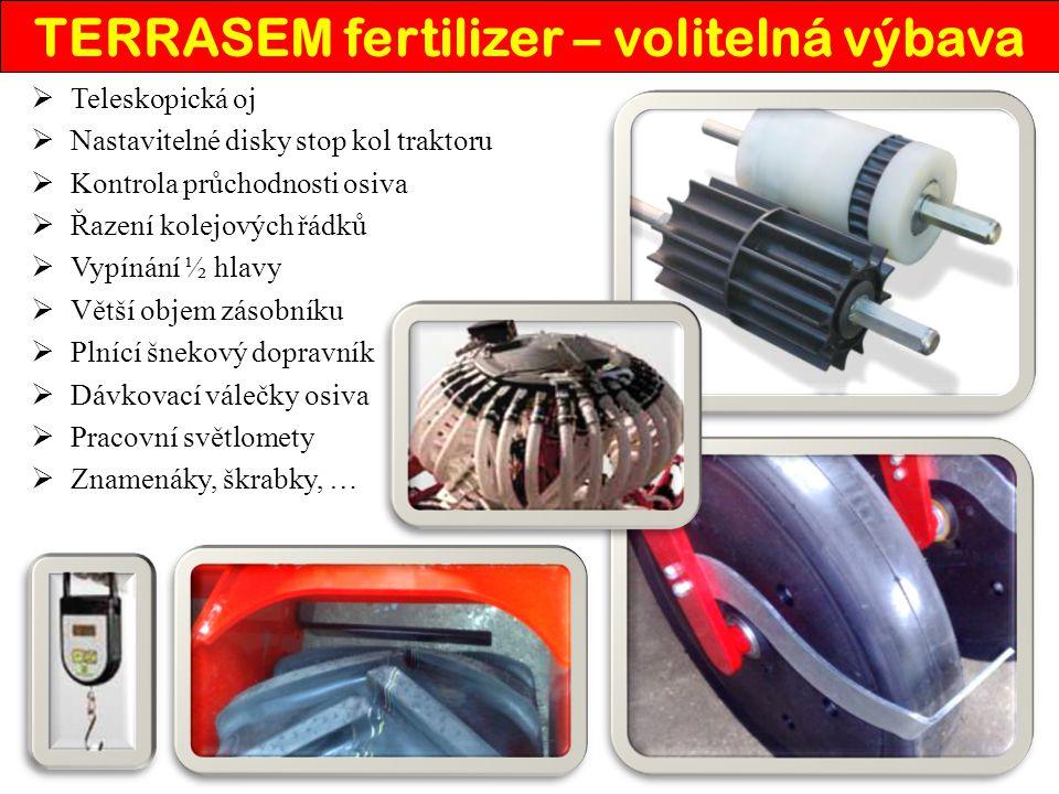 TERRASEM fertilizer – volitelná výbava  Teleskopická oj  Nastavitelné disky stop kol traktoru  Kontrola průchodnosti osiva  Řazení kolejových řádk