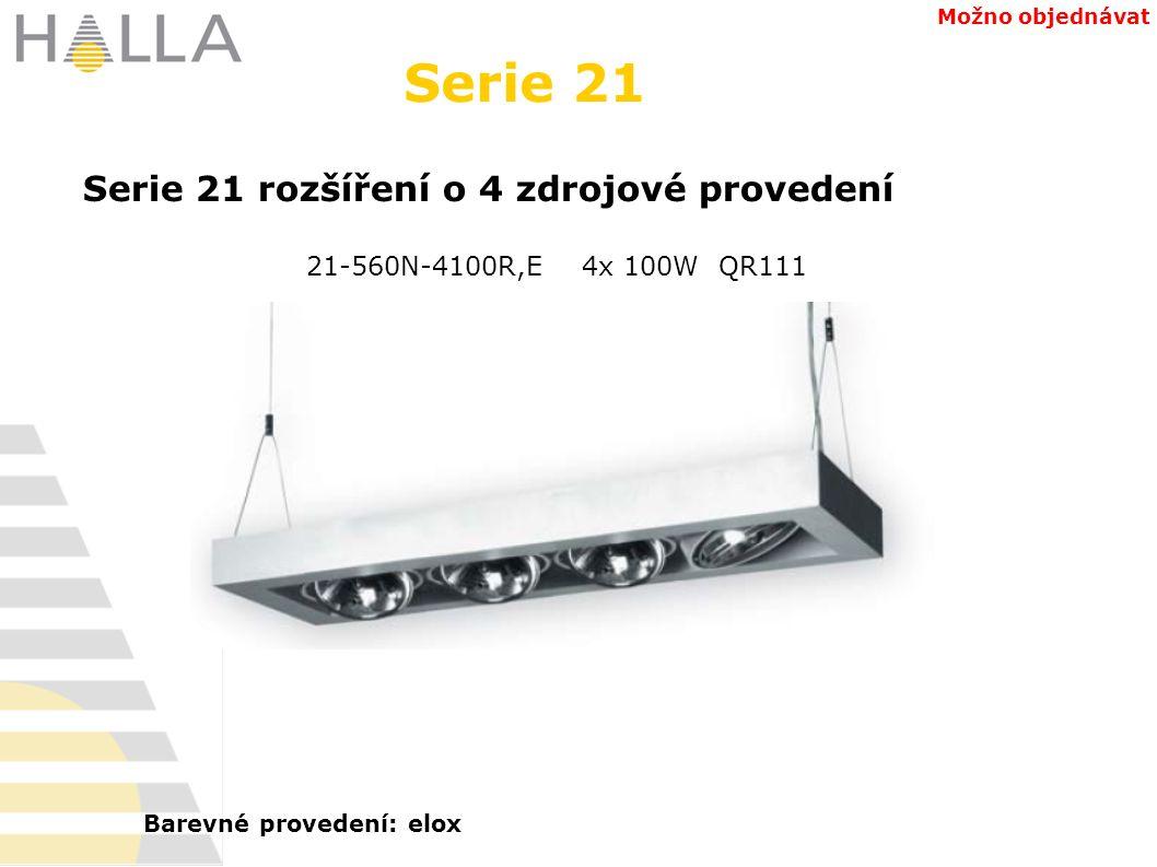 21-560N-4100R,E 4x 100W QR111 Serie 21 rozšíření o 4 zdrojové provedení Serie 21 Možno objednávat Barevné provedení: elox