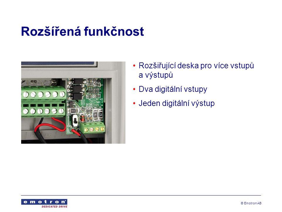 © Emotron AB Rozšířená funkčnost Rozšiřující deska pro více vstupů a výstupů Dva digitální vstupy Jeden digitální výstup