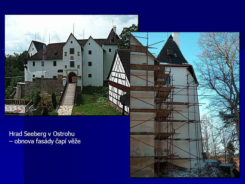 Hrad Seeberg v Ostrohu – obnova fasády čapí věže