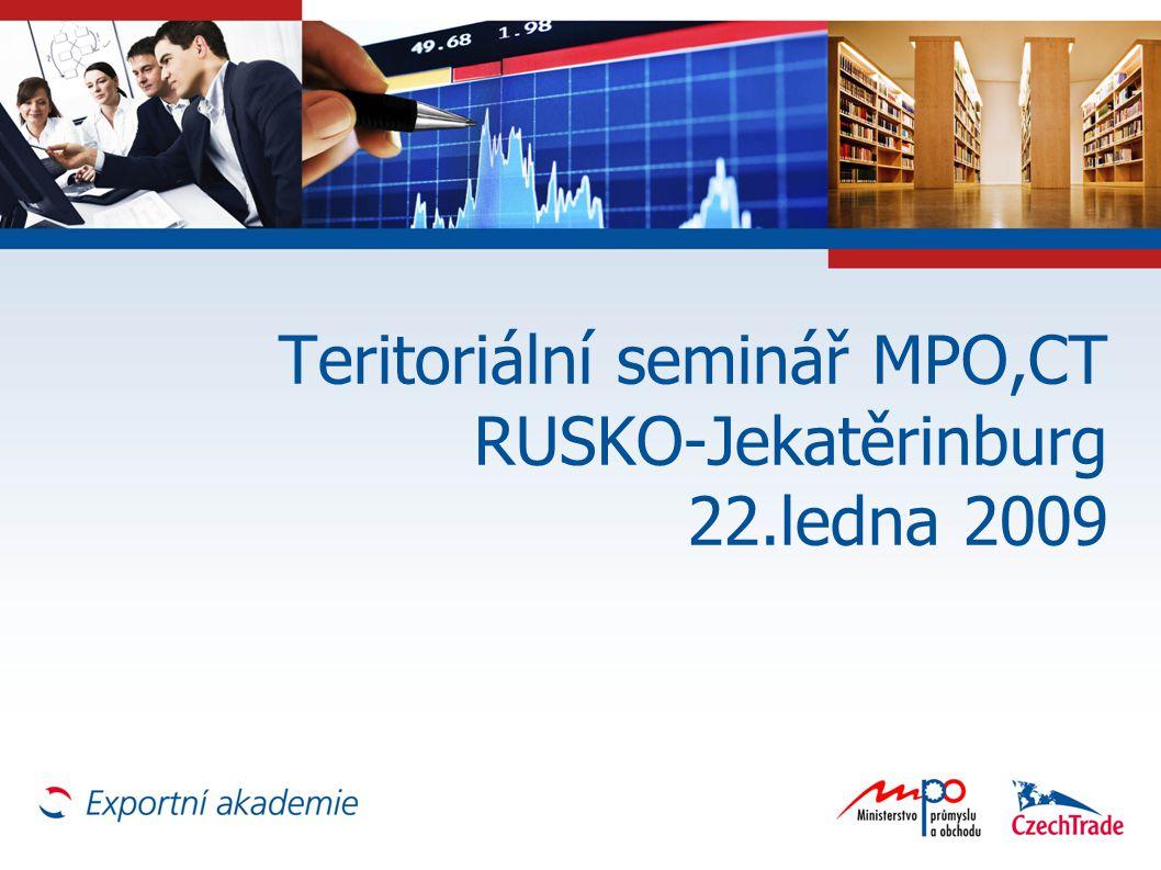 Teritoriální seminář MPO,CT RUSKO-Jekatěrinburg 22.ledna 2009