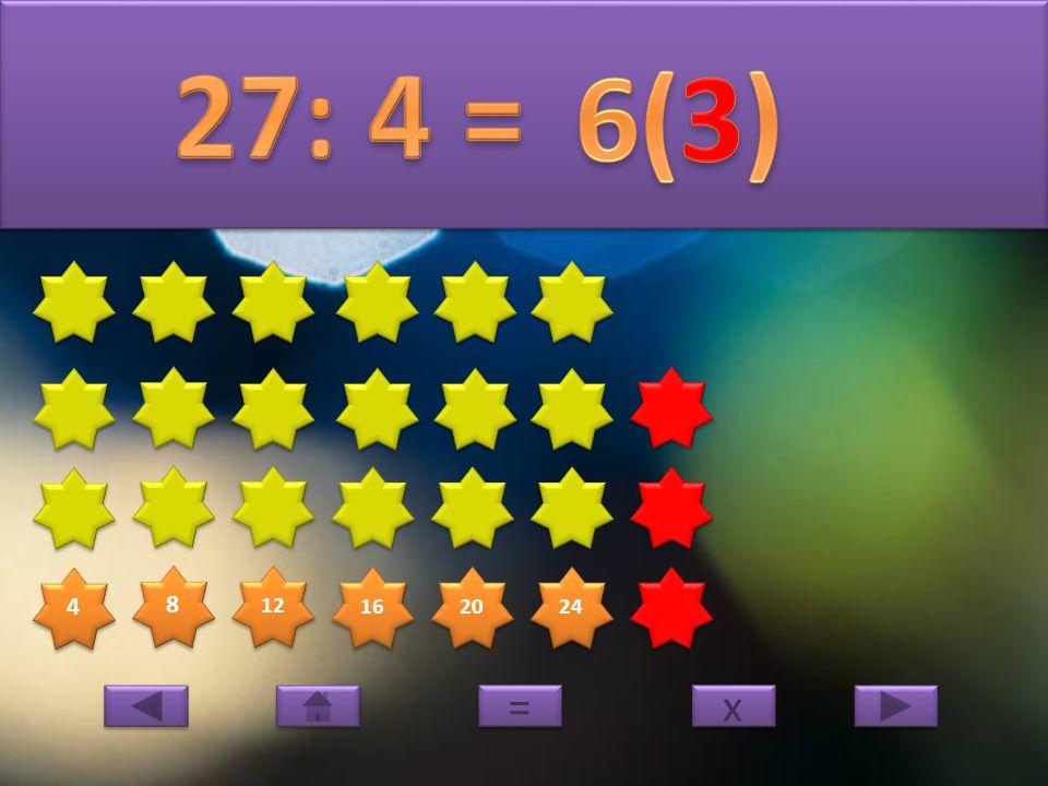 4 4 8 8 12 16 20 24 28 x x = =