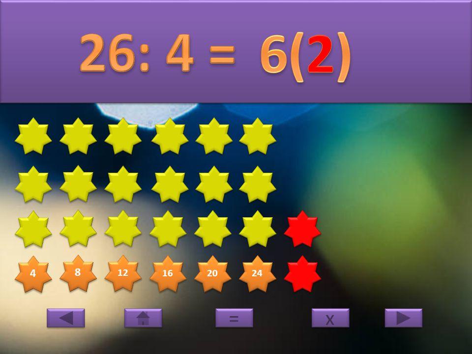 4 4 8 8 12 16 20 24 x x = =