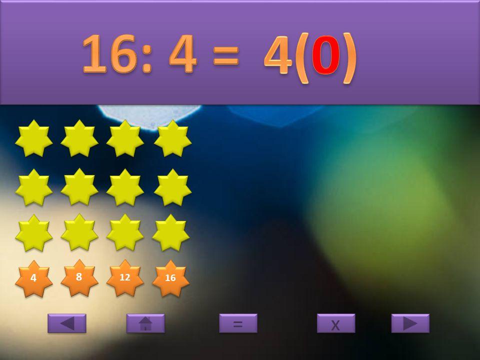 4 4 8 8 12 16 x x = =