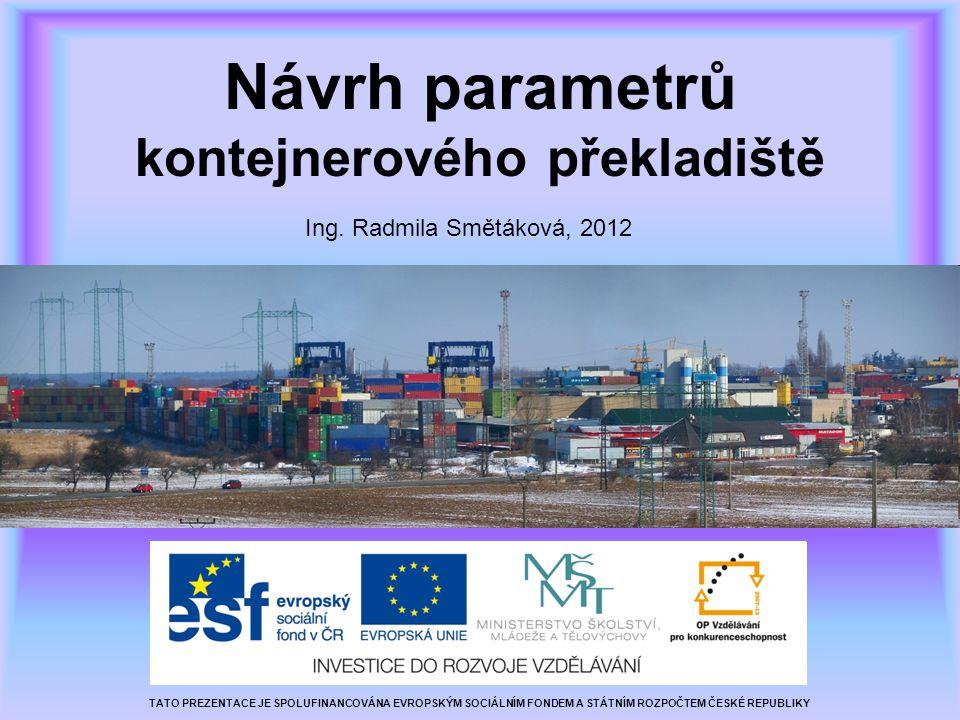 Návrh parametrů kontejnerového překladiště Ing.