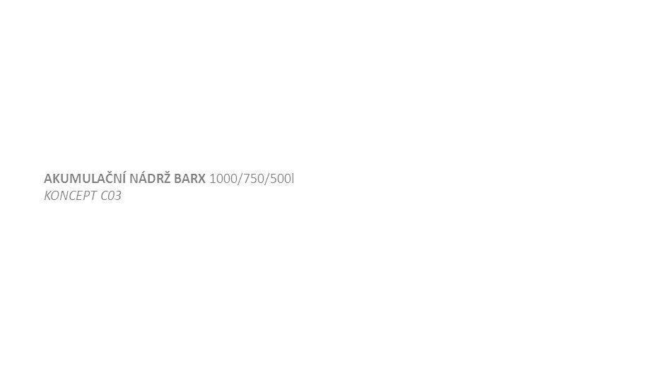 AKUMULAČNÍ NÁDRŽ BARX 1000/750/500l KONCEPT C03