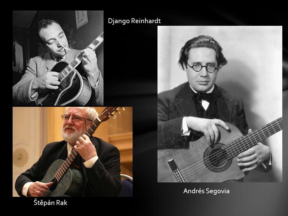 Django Reinhardt Andrés Segovia Štěpán Rak