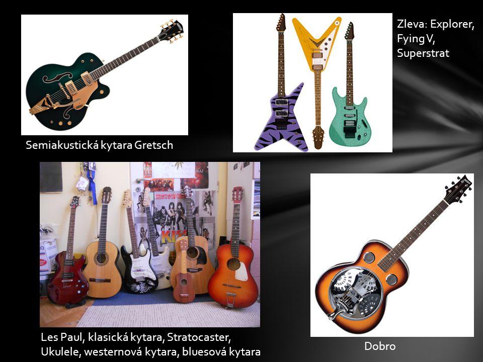 Semiakustická kytara Gretsch Zleva: Explorer, Fying V, Superstrat Dobro Les Paul, klasická kytara, Stratocaster, Ukulele, westernová kytara, bluesová