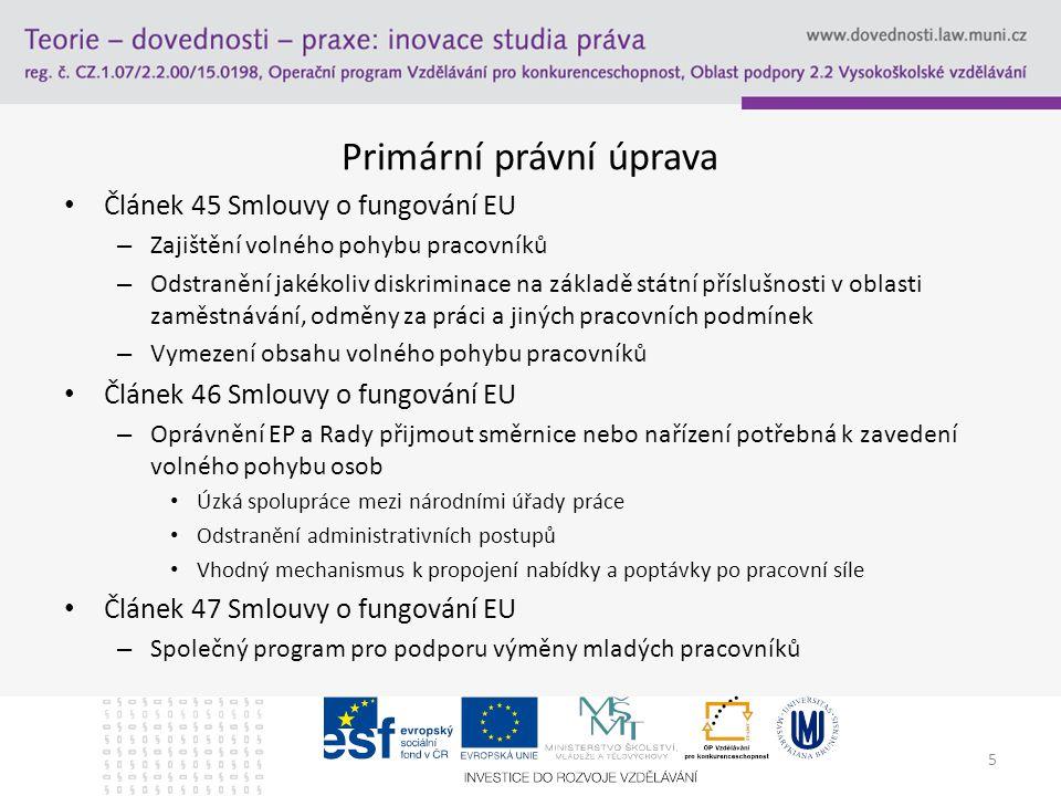 Primární právní úprava - pokračování Čl.