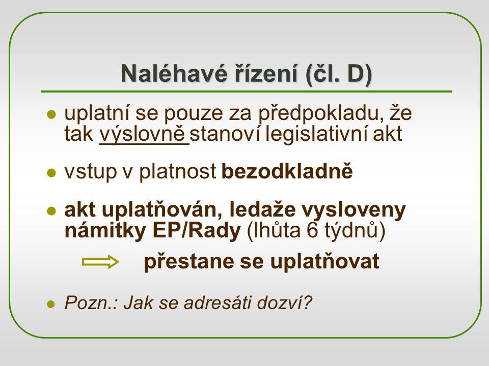 Naléhavé řízení (čl.