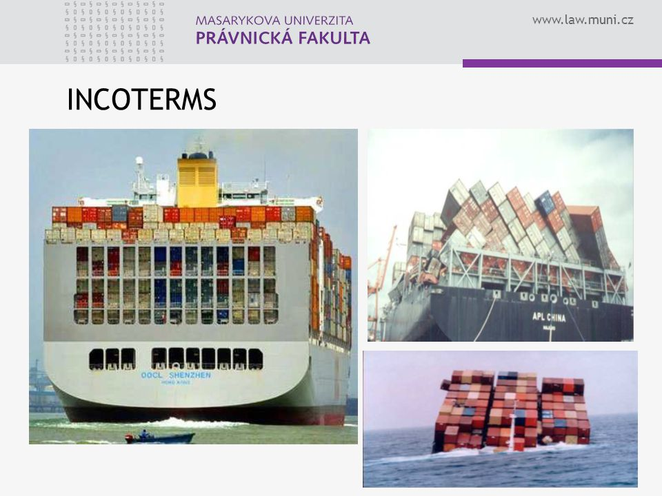 www.law.muni.cz INCOTERMS 22