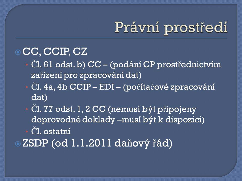  Č l.76 CC  Omezení ZJP na: místní ř ízení, neúplné CP ( č l.