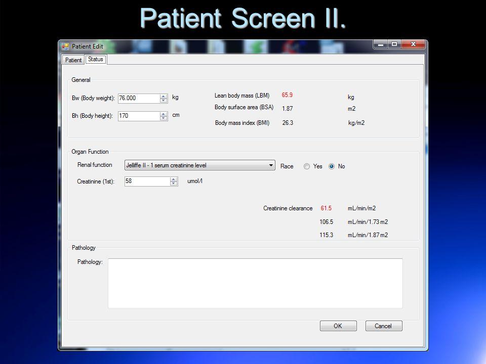 Patient Screen II.