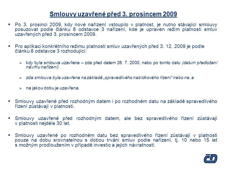 Smlouvy uzavřené před 3.prosincem 2009  Po 3.
