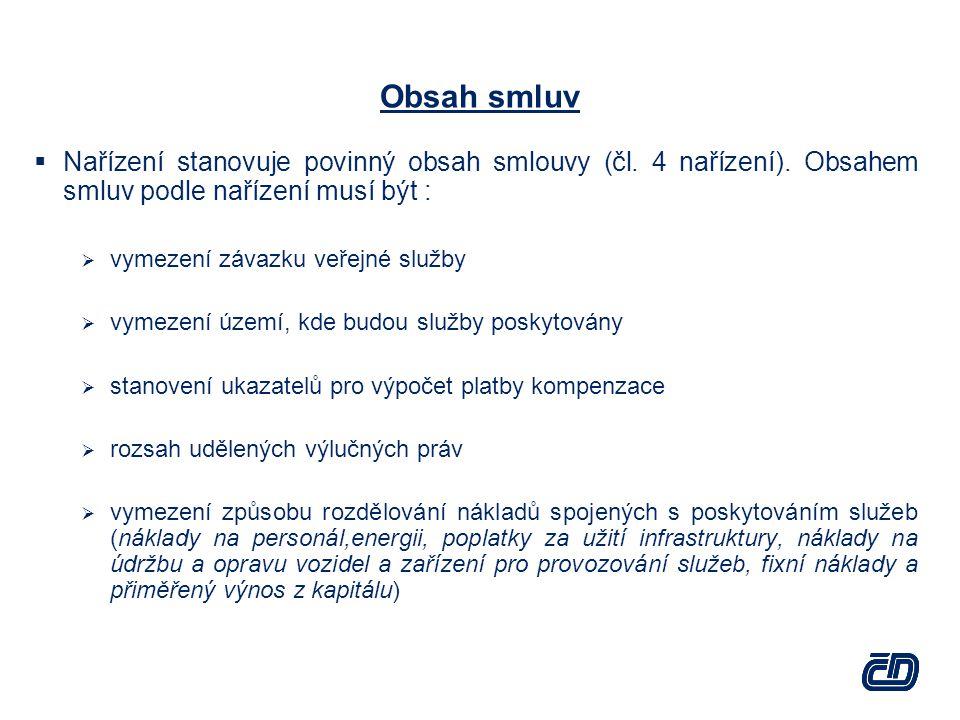 Obsah smluv  Nařízení stanovuje povinný obsah smlouvy (čl.