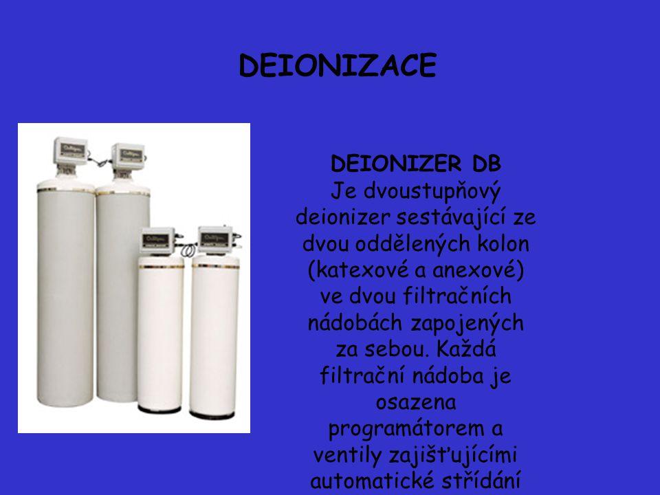 DEIONIZACE DEIONIZER DB Je dvoustupňový deionizer sestávající ze dvou oddělených kolon (katexové a anexové) ve dvou filtračních nádobách zapojených za sebou.