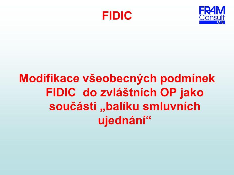 """FIDIC Modifikace všeobecných podmínek FIDIC do zvláštních OP jako součásti """"balíku smluvních ujednání"""""""