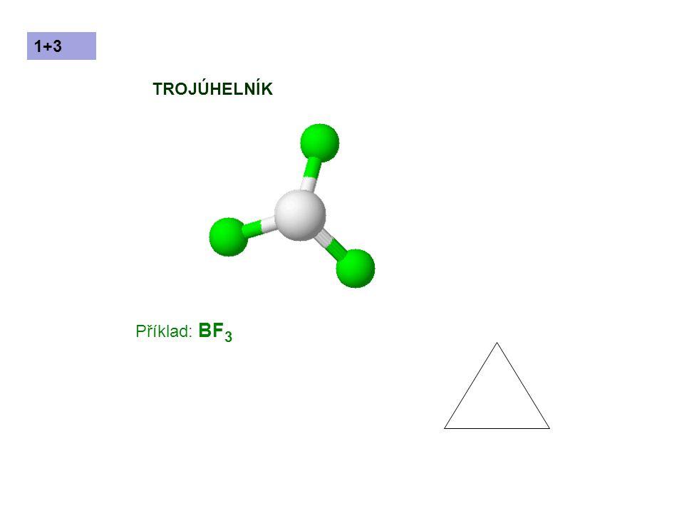 Příklad: BF 3 TROJÚHELNÍK 1+3