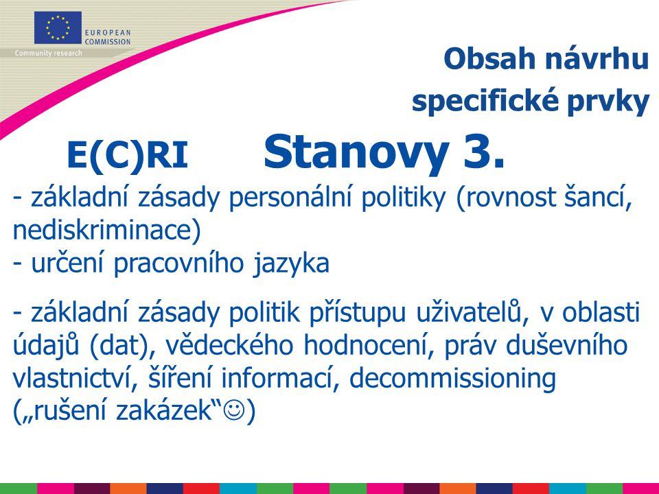 Obsah návrhu specifické prvky E(C)RI Stanovy 3.