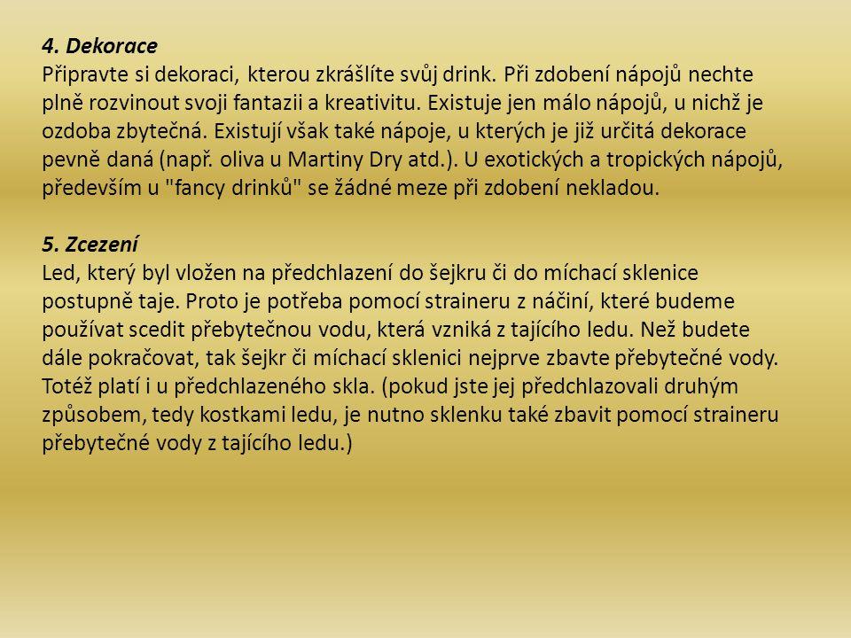 6.Dávkování surovin dle receptury Dodržujte předepsané množství udávané v receptu.