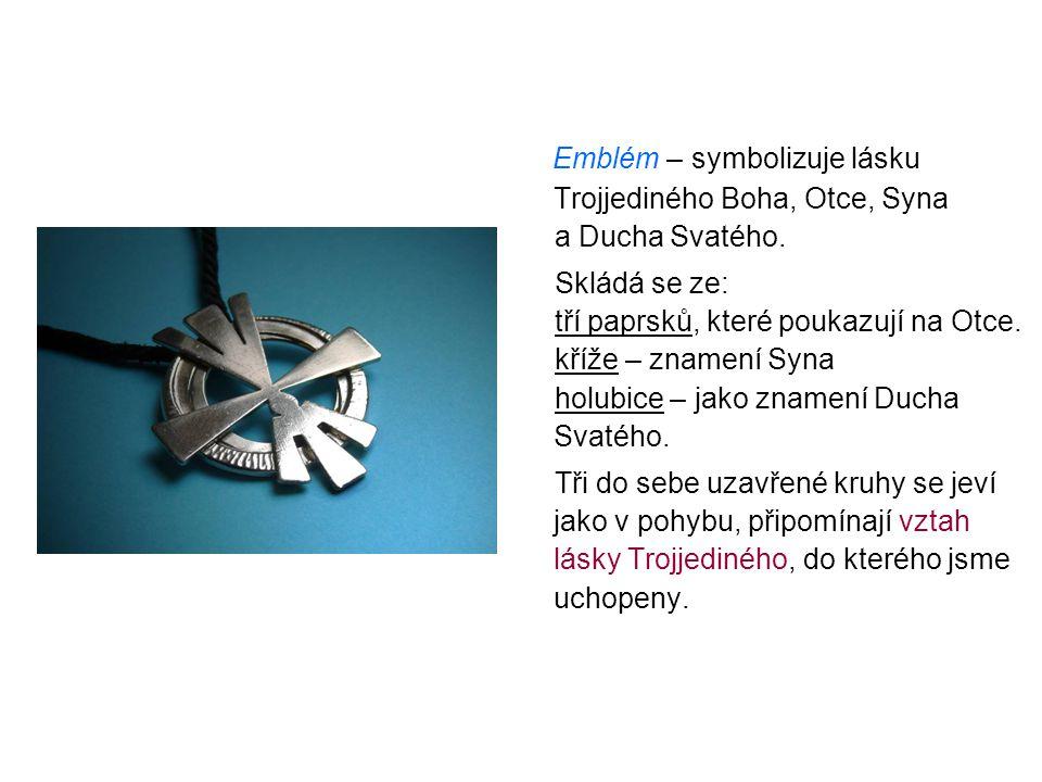 Emblém – symbolizuje lásku Trojjediného Boha, Otce, Syna a Ducha Svatého. Skládá se ze: tří paprsků, které poukazují na Otce. kříže – znamení Syna hol
