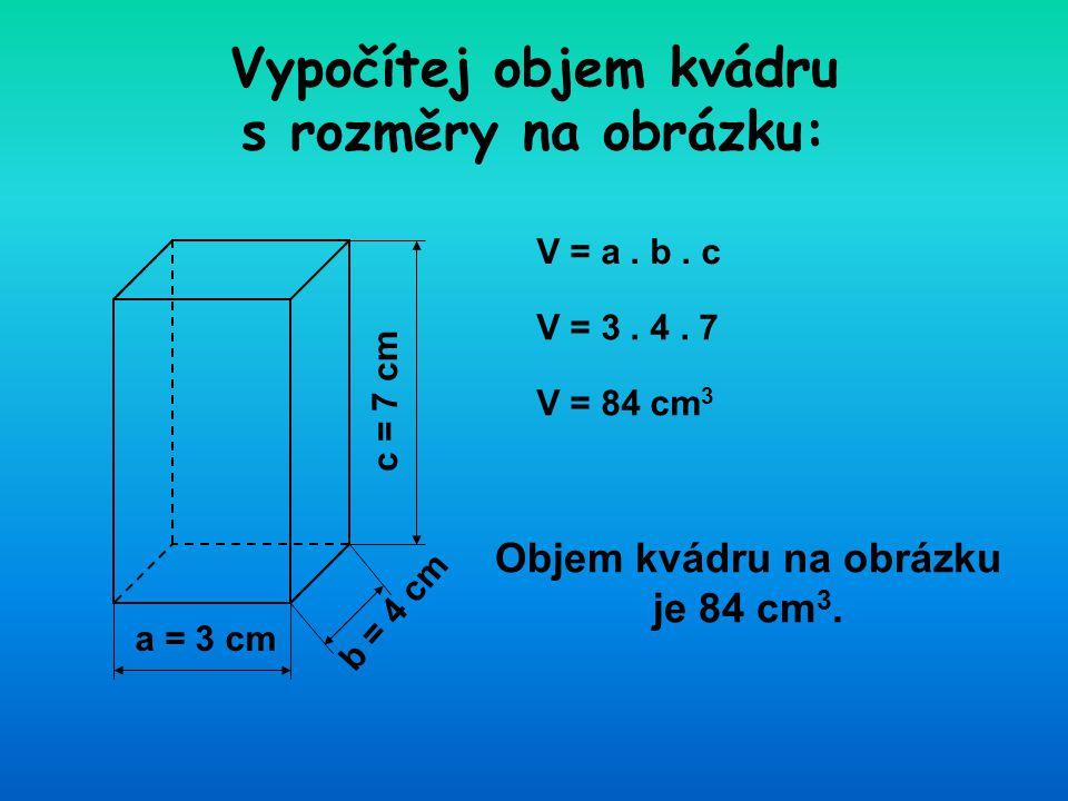 V = a.b. c V = 1,8. 1,3.