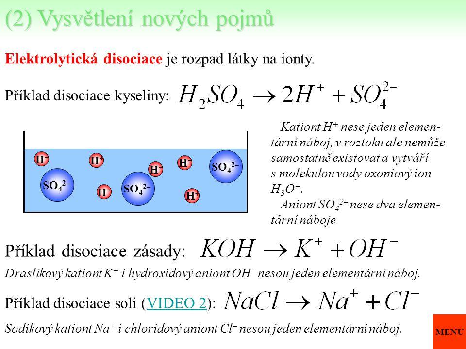Elektrolytická disociace je rozpad látky na ionty. Příklad disociace kyseliny: Kationt H + nese jeden elemen- tární náboj, v roztoku ale nemůže samost
