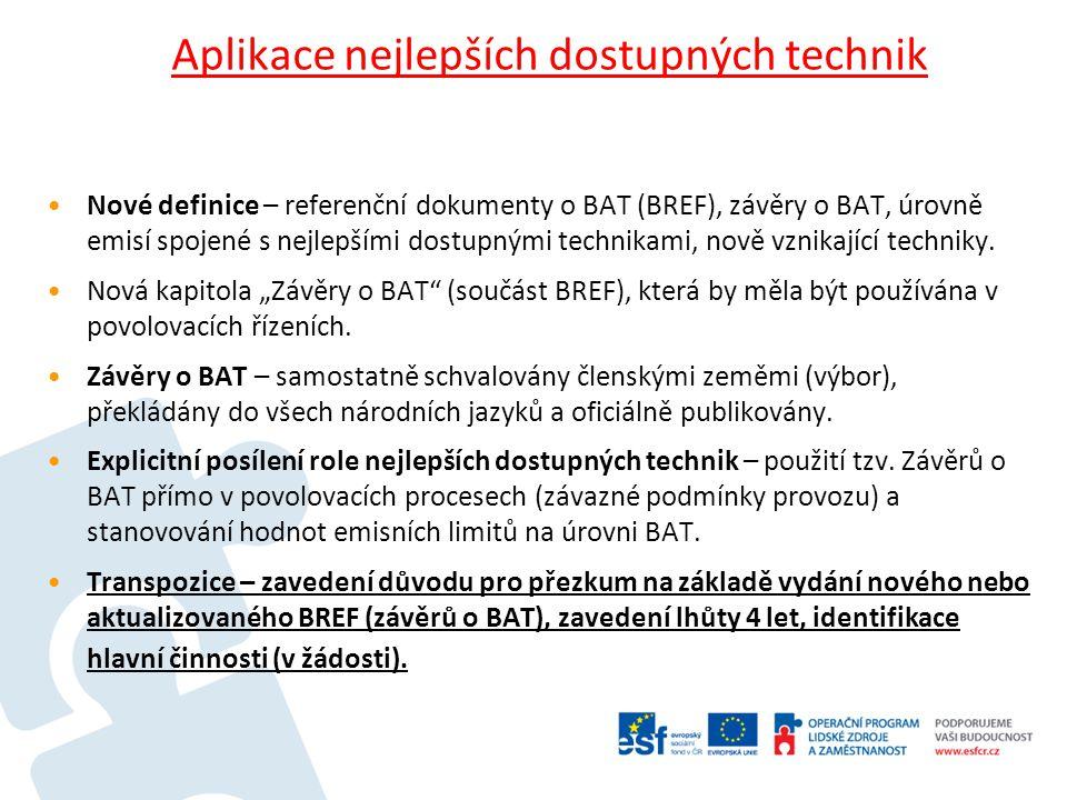Výjimky z aplikace BAT budou muset být odůvodněny provozovatelem v žádosti (povinné odborné posouzení - vyhodnocení místních podmínek, ekonomických faktorů a technické charakteristiky zařízení) a povolujícím úřadem v rozhodnutí (odůvodnění z jakých důvodů nebyly hodnoty emisí na úrovni BAT aplikovány).