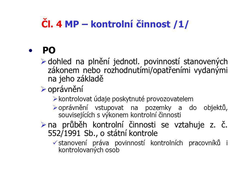 Čl.4 MP – kontrolní činnost /1/ PO  dohled na plnění jednotl.