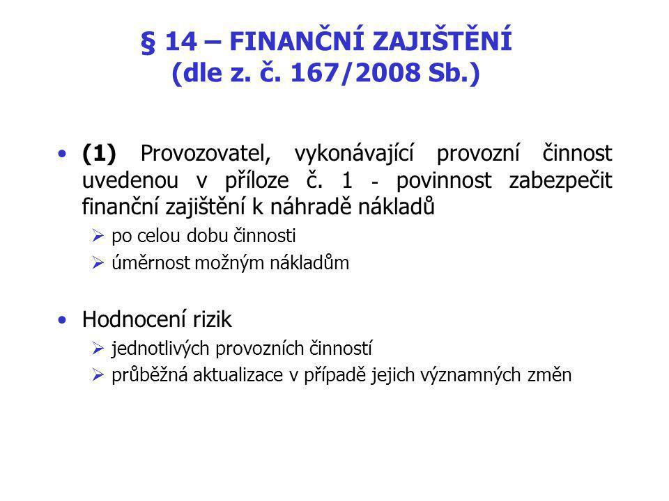 § 14 – FINANČNÍ ZAJIŠTĚNÍ (dle z.č.
