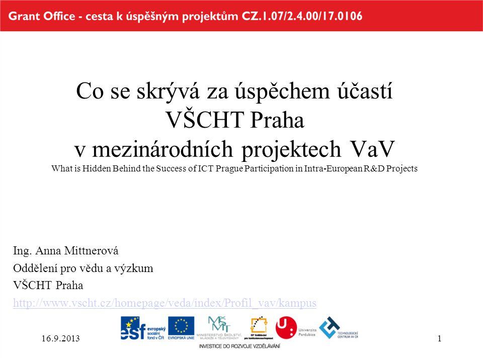 Co se skrývá za úspěchem účastí VŠCHT Praha v mezinárodních projektech VaV What is Hidden Behind the Success of ICT Prague Participation in Intra-Euro