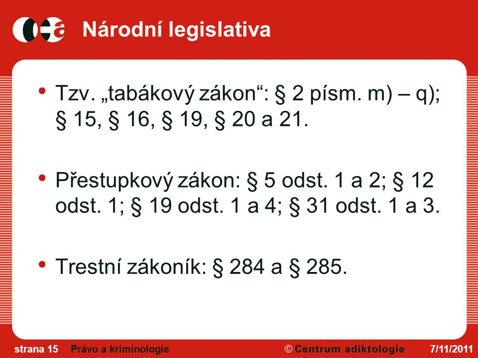 """Národní legislativa Tzv.""""tabákový zákon : § 2 písm."""