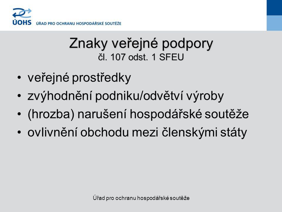 Znaky veřejné podpory čl.107 odst.