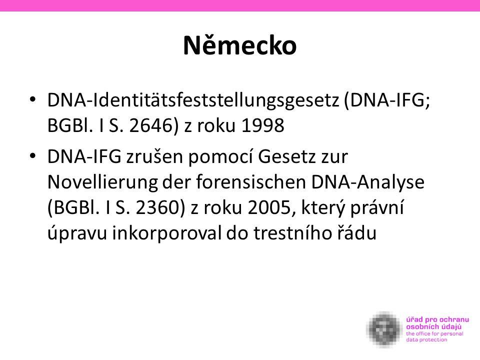 Německo DNA-Identitätsfeststellungsgesetz (DNA-IFG; BGBl.