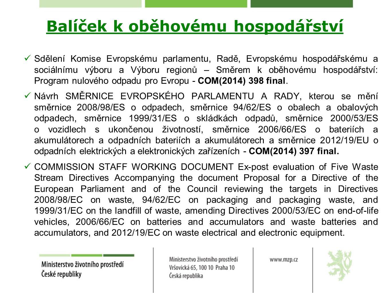 Balíček k oběhovému hospodářství Hodnocení dopadů (Impact assessment) k revizi odpadové legislativy.