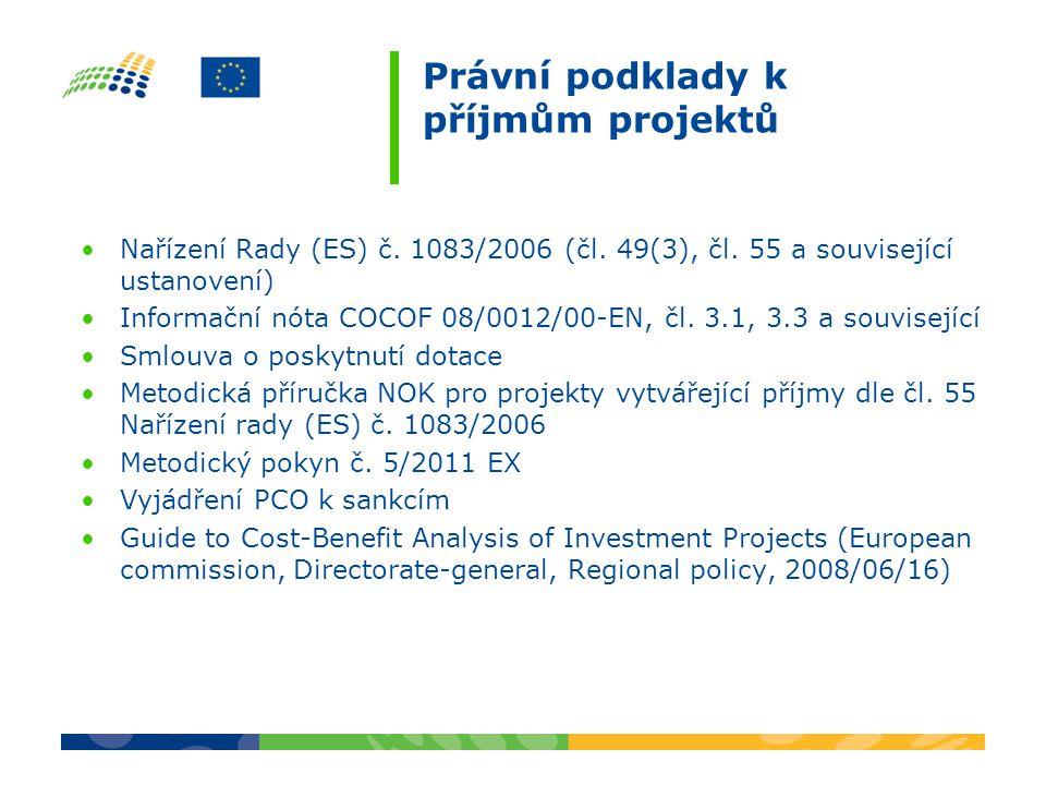 Nařízení Rady (ES) č. 1083/2006 (čl. 49(3), čl.