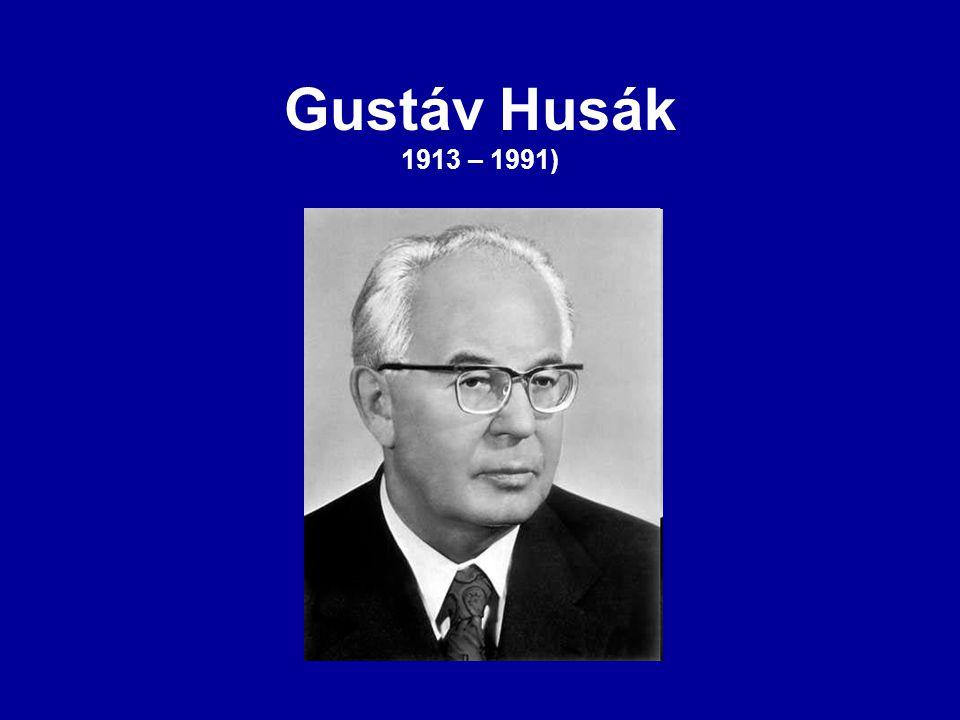 Gustáv Husák 1913 – 1991)