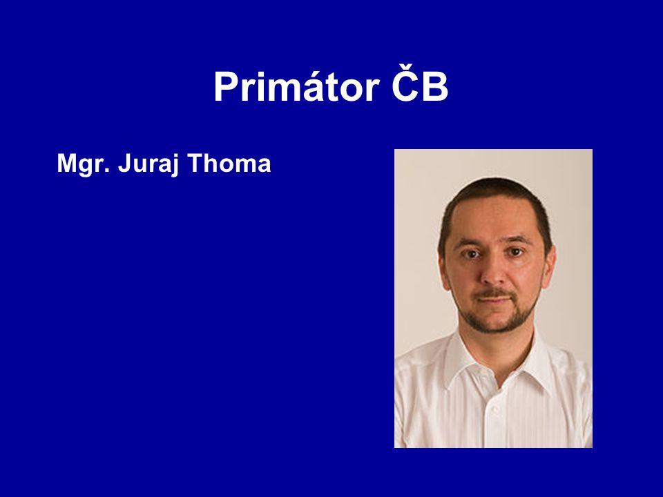 Primátor ČB Mgr. Juraj Thoma