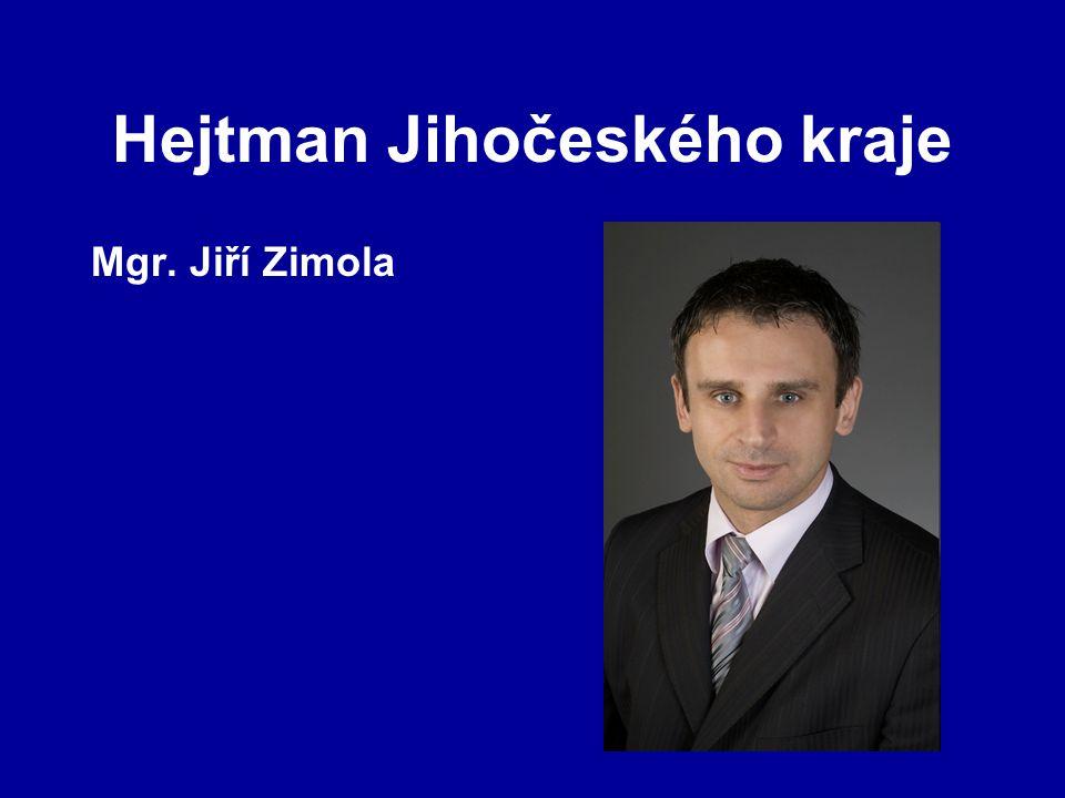 Hejtman Jihočeského kraje Mgr. Jiří Zimola