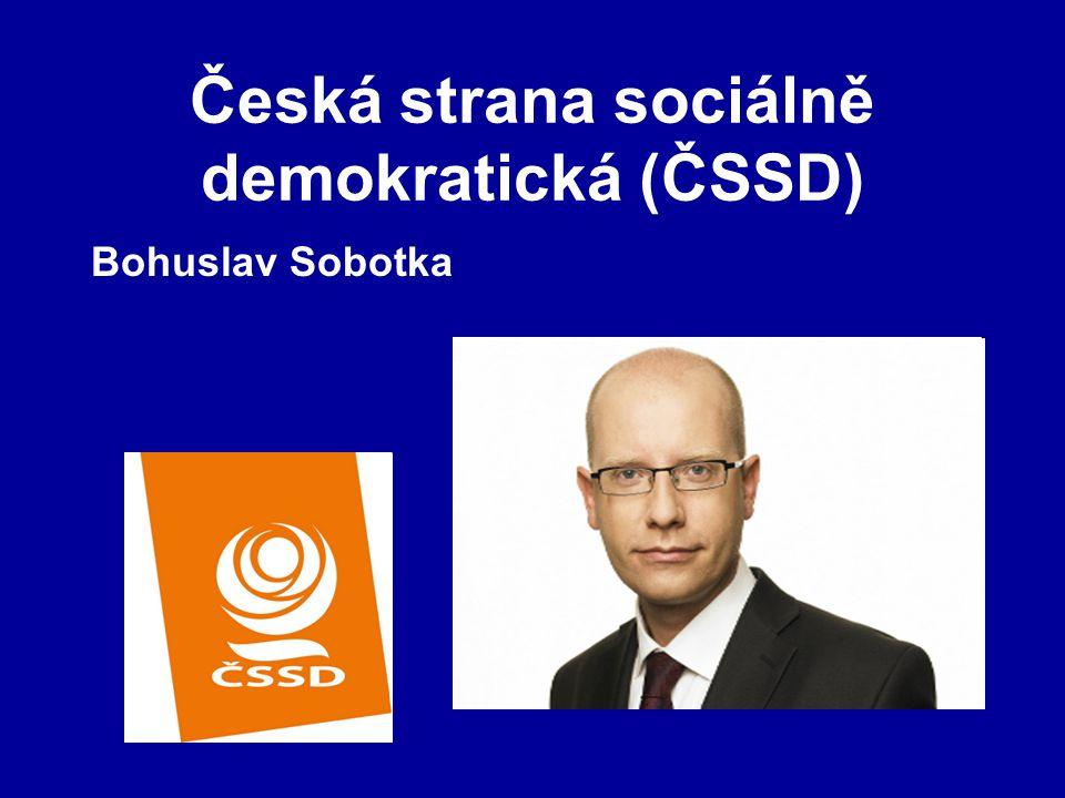 Česká strana sociálně demokratická (ČSSD) Bohuslav Sobotka