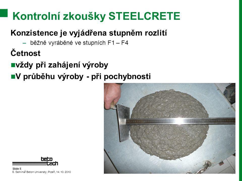 Slide 5 5.Seminář Beton University, Plzeň, 14. 10.
